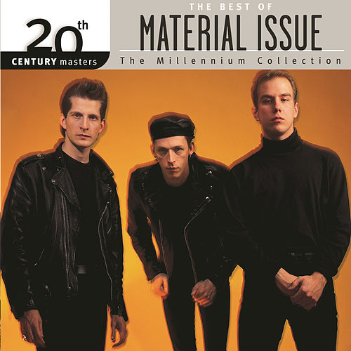 Play & Download Best Of/20th Century by Material Issue | Napster