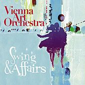 Swing & Affairs by Vienna Art Orchestra