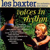 Voices In Rhythm by Les Baxter Orchestra