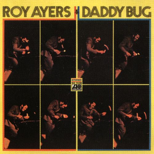 Play & Download Daddy Bug & Friends by Roy Ayers | Napster
