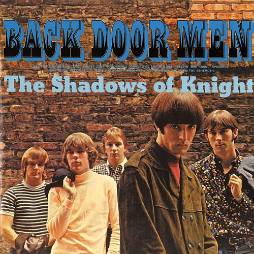 Back Door Men by Shadows of Knight