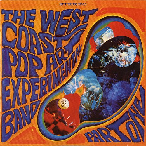 Part One by West Coast Pop Art Experimental Band