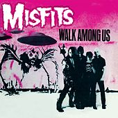 Walk Among Us by Misfits