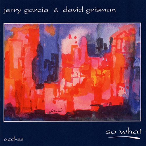 So What by Jerry Garcia