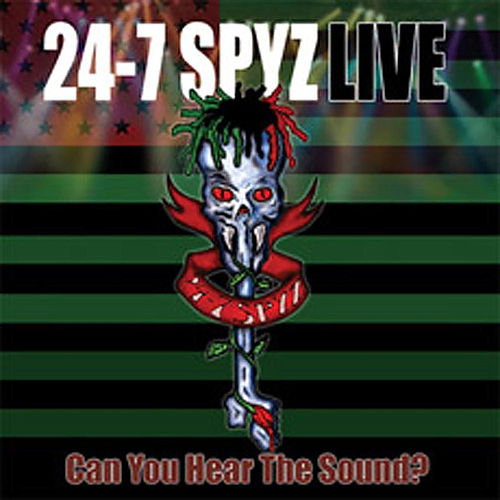 Play & Download Can You Hear The Sound? by 24-7 Spyz | Napster