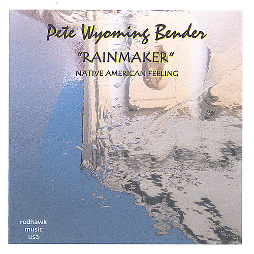 Rainmaker by Pete