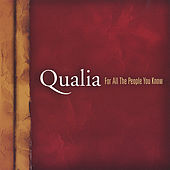 Play & Download For All The People You Know by Qualia | Napster