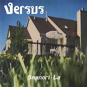 Play & Download Shangri-La by Versus | Napster