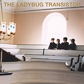 Play & Download The Ladybug Transistor by Ladybug Transistor | Napster