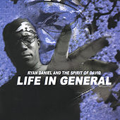 Play & Download Life In General by Ryan Daniel | Napster