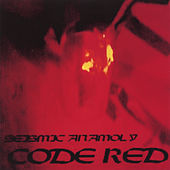 Code Red by Seismic Anamoly
