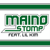 Play & Download Stomp by Maino | Napster