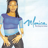 Play & Download The Boy Is Mine by Monica | Napster