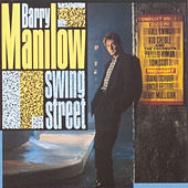 Play & Download Swing Street by Barry Manilow | Napster