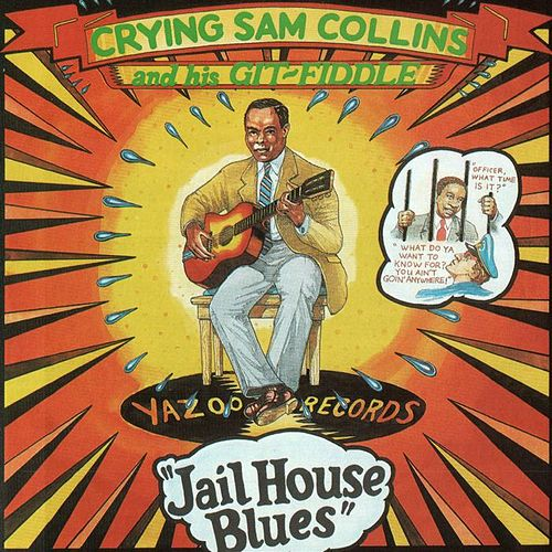 Jailhouse Blues by Sam Collins
