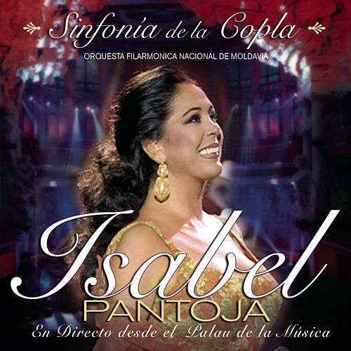 Play & Download Sinfonia De La Copla by Isabel Pantoja | Napster