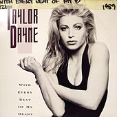 Play & Download Dance Vault Remixes (With Every Beat Of My Heart ) by Taylor Dayne | Napster
