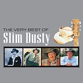Play & Download The Very Best Of Slim Dusty by Slim Dusty | Napster