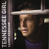 Play & Download Tennessee Girl by Sammy Kershaw | Napster