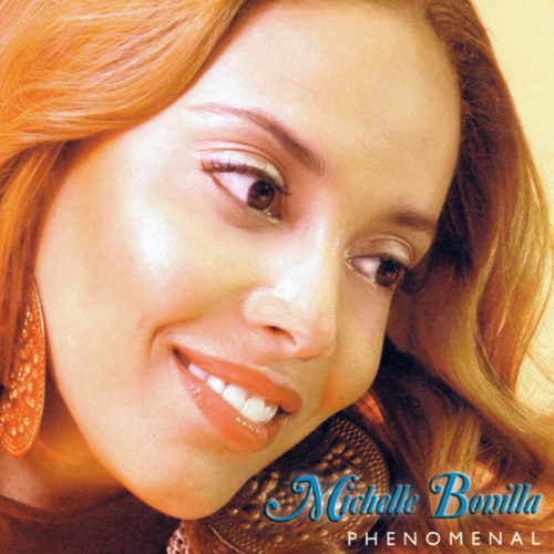 Play & Download Phenomenal by Michelle Bonilla | Napster