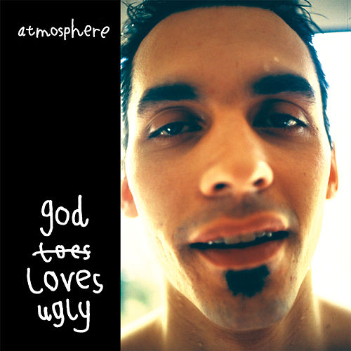 God Loves Ugly by Atmosphere