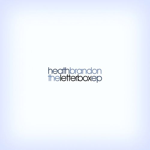 Play & Download The Letterbox EP by Heath Brandon | Napster