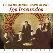 Play & Download 15 Canciones Favoritas by Los Iracundos | Napster