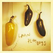 Play & Download Latin Playboys by The Latin Playboys | Napster