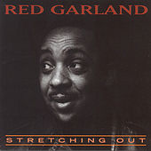 Play & Download Stretching Out by Red Garland | Napster