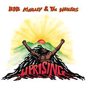 Play & Download Uprising by Bob Marley | Napster