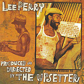 Produced And Directed By The Upsetter by Lee