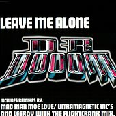 Play & Download Leave Me Alone+Remixes by Kool Keith | Napster