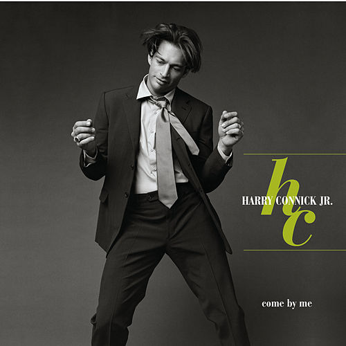 Come By Me by Harry Connick, Jr.