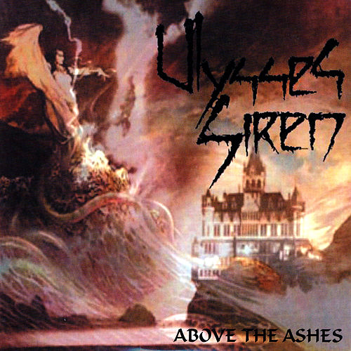 ABOVE THE ASHES by Ulysses Siren