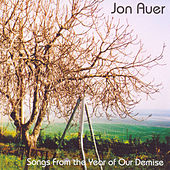 Play & Download Songs From The Year Of Our Demise by Jon Auer | Napster