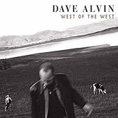 Play & Download West Of The West by Dave Alvin | Napster