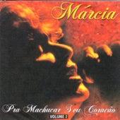 Prá Machucar Seu Coração - Volume 2 by Marcia