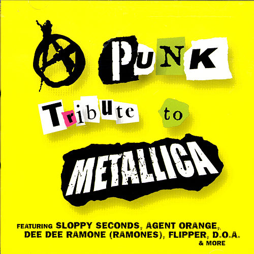 Play & Download A Punk Tribute To Metallica by Various Artists | Napster