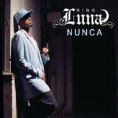 Play & Download Nunca by Rigo Luna | Napster