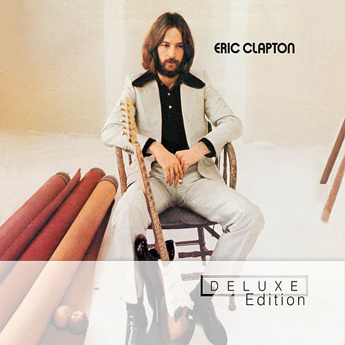 Play & Download Eric Clapton by Eric Clapton | Napster