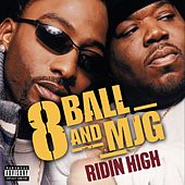 Play & Download Ridin' High (1) by 8Ball and MJG | Napster