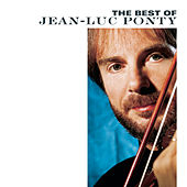 Play & Download The Best Of Jean-Luc Ponty by Jean-Luc Ponty | Napster