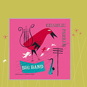Play & Download Big Band by Charlie Parker | Napster