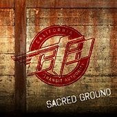 Sacred Ground by CTA (California Transit Authority)
