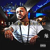 Play & Download Lil Problem by Lilproblem | Napster