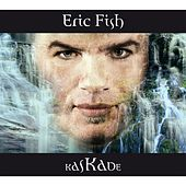 Play & Download Kaskade by Eric Fish | Napster