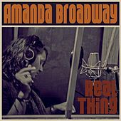 Play & Download Real Thing by Amanda Broadway | Napster