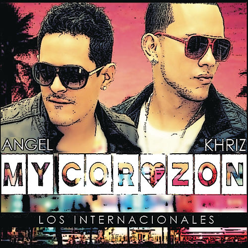 Play & Download My Corazón by Angel y Khriz | Napster