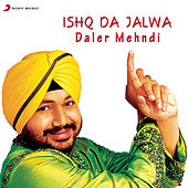 Play & Download Ishq Da Jalwa by Daler Mehndi | Napster