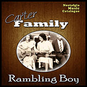 Rambling Boy by The Carter Family